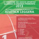 1ª Edizione dei Giochi Sportivi – Guardia di Finanza Piemonte 2013 – Programma